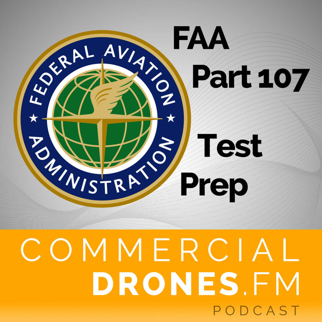 FAA Part 107 Study Guide and Test Prep for Drone Pilots