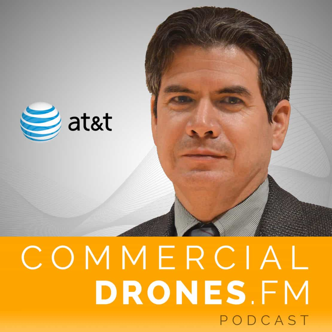 Commercial Drones FM Podcast - Art Pregler - AT&T drones 2
