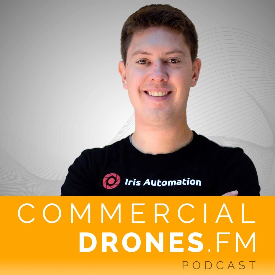 Commercial Drones FM Podcast - Alexander Harmsen Iris Automation - Computer Vision Drones