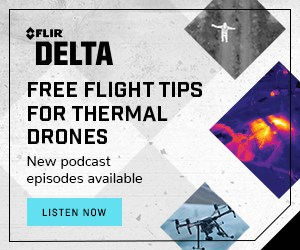FLIR for Commercial Drones FM - Drone Podcast